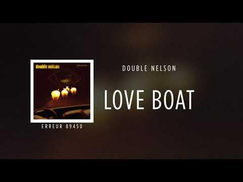 Double Nelson - Love Boat [Erreur 89450] ☆☆☆☆☆