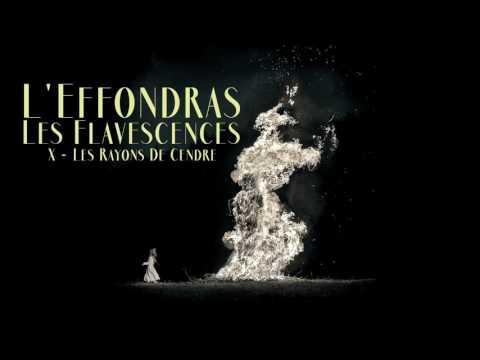 L'Effondras - X - Les Rayons De Cendre