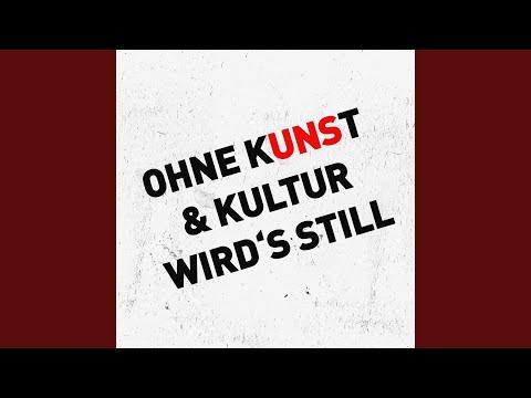 OHNE KUNST & KULTUR WIRD'S STILL (Silent Track)