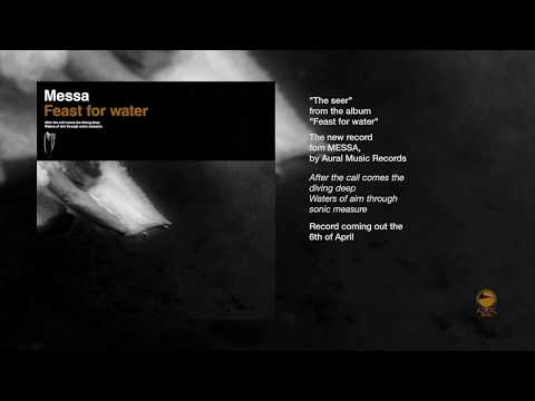 """The Seer"" - MESSA album: Feast for water"