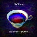 Margin - Psychedelic Teatime