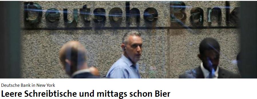 Deutsche Bank in New York: Leere Schreibtische und mittags schon Bier