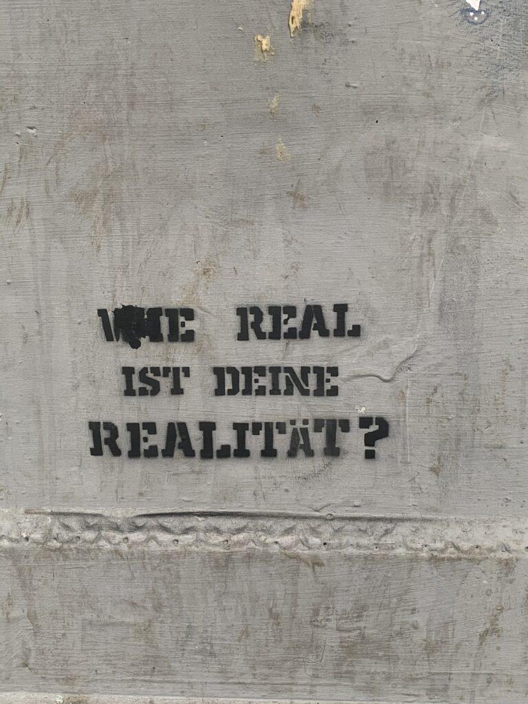 Wie real ist deine Realität?