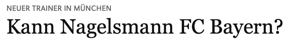 NEUER TRAINER IN MÜNCHEN : Kann Nagelsmann FC Bayern?