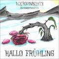 Neurosenblüte - Hallo Frühling